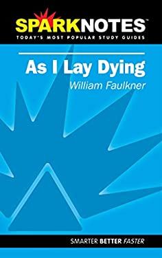 As I Lay Dying (Sparknotes Literature Guide) 9781586633998