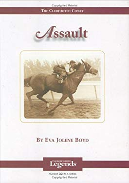 Assault: Thoroughbred Legends 9781581501070