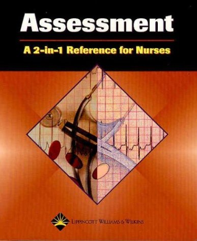 Assessment: A 2-In-1 Reference for Nurses 9781582553191