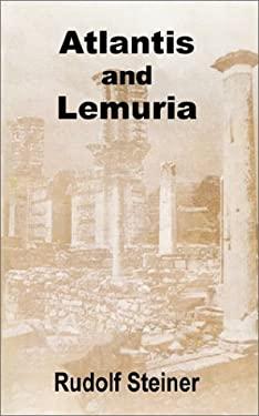 Atlantis and Lemuria 9781589639041
