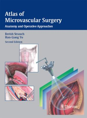 Atlas of Microvascular Surgery: Anatomy and Operative Techniques