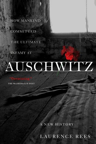 Auschwitz: A New History 9781586483579