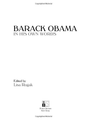 Barack Obama in His Own Words 9781586487591