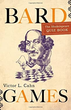 Bard Games: The Shakespeare Quiz Book 9781589796171
