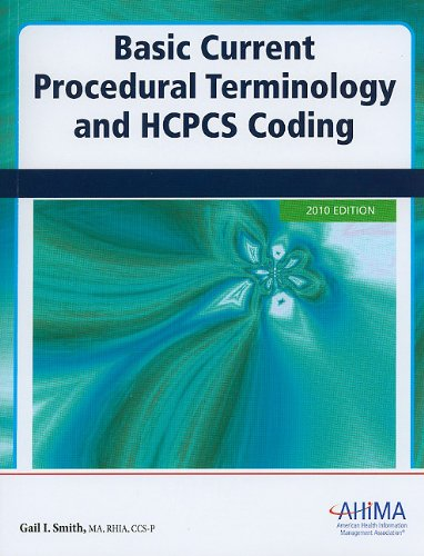 Basic Current Procedural Terminology and HCPCS Coding 9781584262473