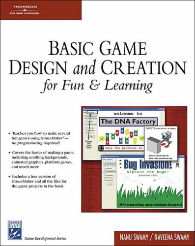 Basic Game Design and Creation for Fun & Learning [With CDROM] 9781584504467