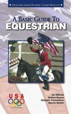 Basic Guide to Equestrian 9781580000734