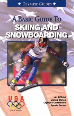 Basic Guide to Sking and Snowboarding 9781580000864