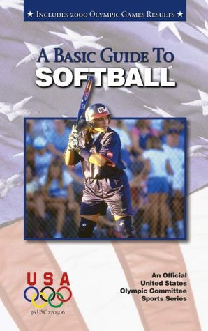 Basic Guide to Softball 9781580000741