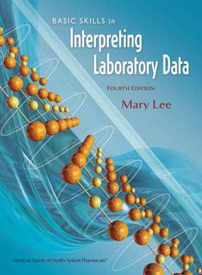 Basic Skills in Interpreting Laboratory Data 9781585281800