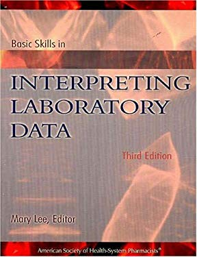 Basic Skills in Interpreting Laboratory Data, Third Edition