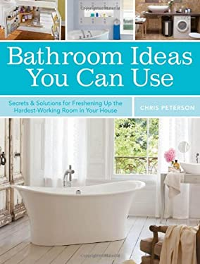 Bathroom Ideas You Can Use 9781589237223