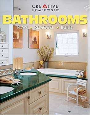 Bathrooms: Plan, Remodel, Build 9781580111386