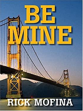 Be Mine 9781587247811