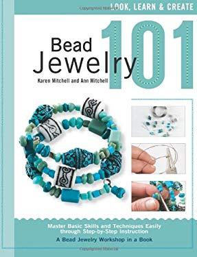Bead Jewelry 101 9781589234512