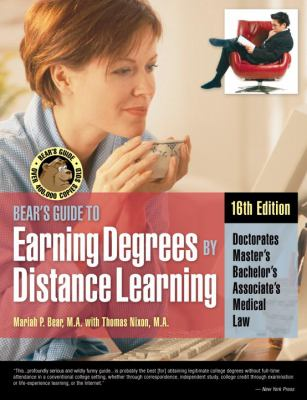 Bears Guide to Earning Degrees by Distance Learning 9781580086530