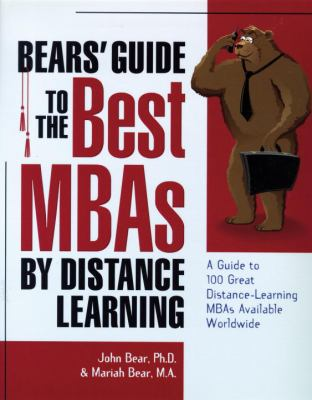 Bears' Guide to the Best MBAs by Distance Learning 9781580082204