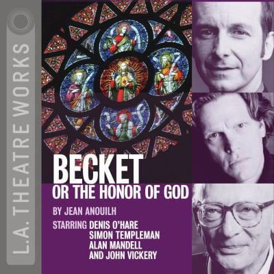 Becket, or the Honor of God 9781580813297