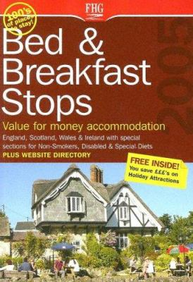 Bed & Breakfast Stops England, Scotland, Wales & Ireland: Value for Money Accommodation 9781588434098