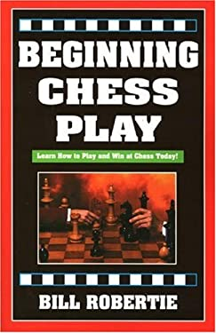 Beginning Chess Play, 2nd Edition 9781580420440