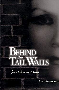 Behind the Tall Walls 9781582440002