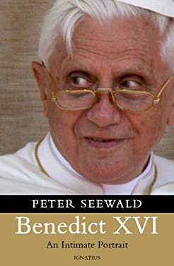 Benedict XVI: An Intimate Portrait 9781586171902