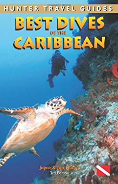 Best Dives of the Caribbean 9781588435859
