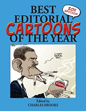 Best Editorial Cartoons of the Year: 2011 Edition 9781589809017