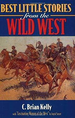 Best Little Stories of the Wild West: With