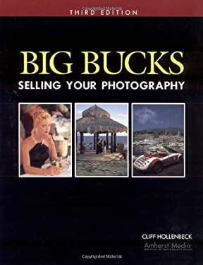 Big Bucks Selling Your Photography 9781584281276