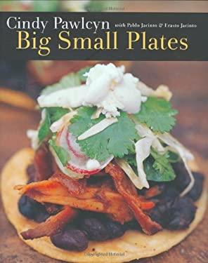 Big Small Plates 9781580085236