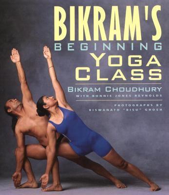 Bikram's Beginning Yoga Class 9781585420209