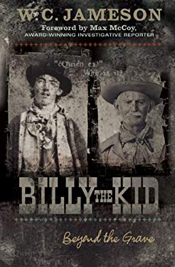 Billy the Kid: Beyond the Grave 9781589791480