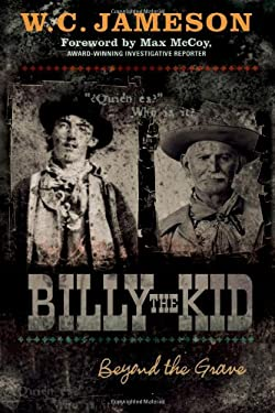 Billy the Kid: Beyond the Grave 9781589793811