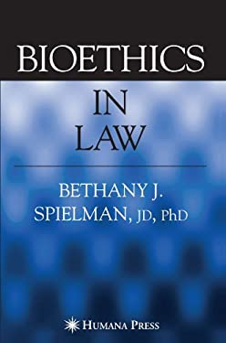 Bioethics in Law 9781588294340