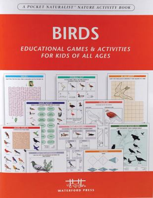 Birds: Educational Games & Activities for Kids of All Ages 9781583552025