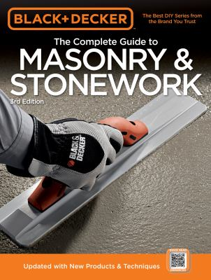 Black & Decker the Complete Guide to Masonry & Stonework [With DVD] 9781589235205
