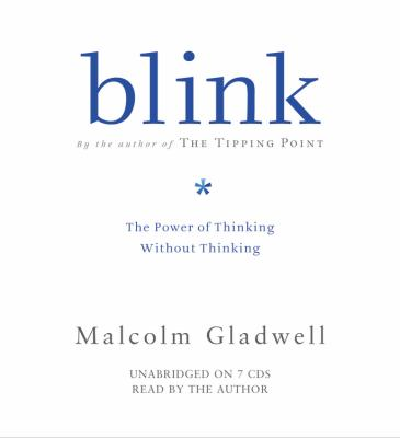 Blink: The Power of Thinking Without Thinking 9781586217617