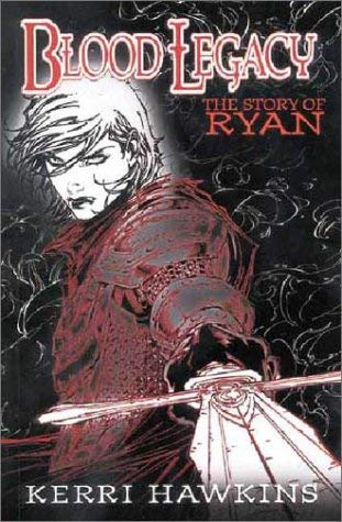 Blood Legacy: The Story of Ryan 9781582402482