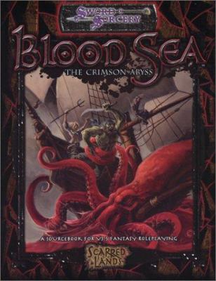 Blood Sea the Crimson Abyss 9781588469502