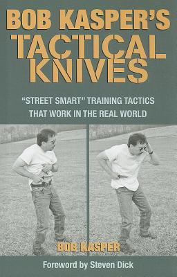 Bob Kasper's Tactical Knives: