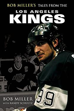 Bob Miller's Tales from the Los Angeles Kings 9781582618111
