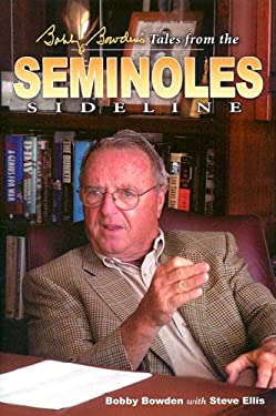 Bobby Bowden's Tales from the Seminole Sideline 9781582614069