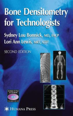 Bone Densitometry for Technologists: [With CDROM] 9781588296702
