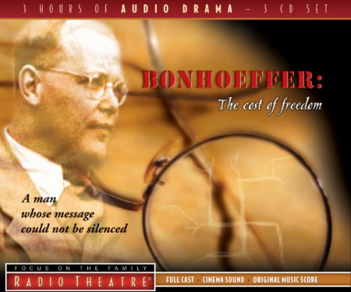 Bonhoeffer: The Cost of Freedom 9781589975156