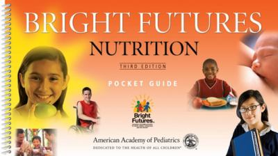 Bright Futures: Nutrition Pocket Guide 9781581105551