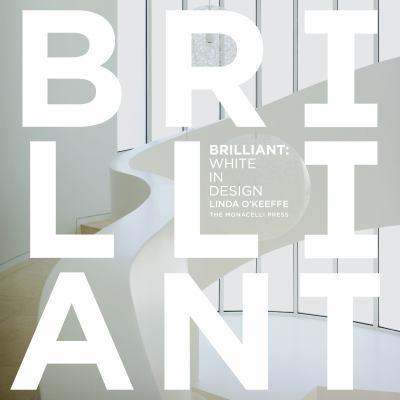 Brilliant: White in Design 9781580933247
