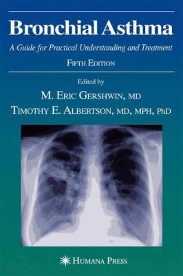 Bronchial Asthma: A Guide for Practical Understanding and Treatment 9781588298720