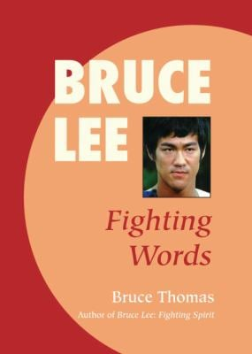 Bruce Lee: Fighting Words 9781583941256