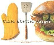 Build a Better Burger 9781580087209
